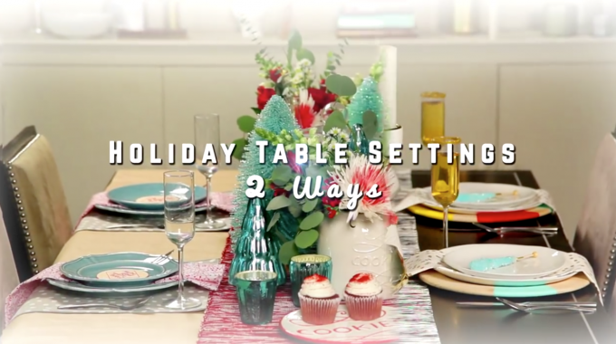 Holiday Table Settings 2 Ways