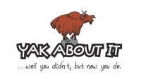 Yak About It