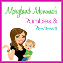 Maryland Momma's Rambles & Reviews