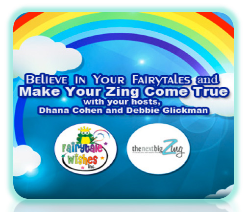 Believe In Your Fairy Tales And Make Your Zing Come True